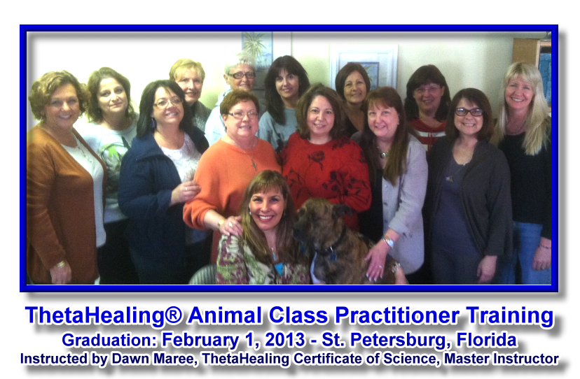 ThetaHealing Animal Class, St. Petersburg, Florida instructed by Dawn Maree. Hosted by Pamela Flynn-Lord.