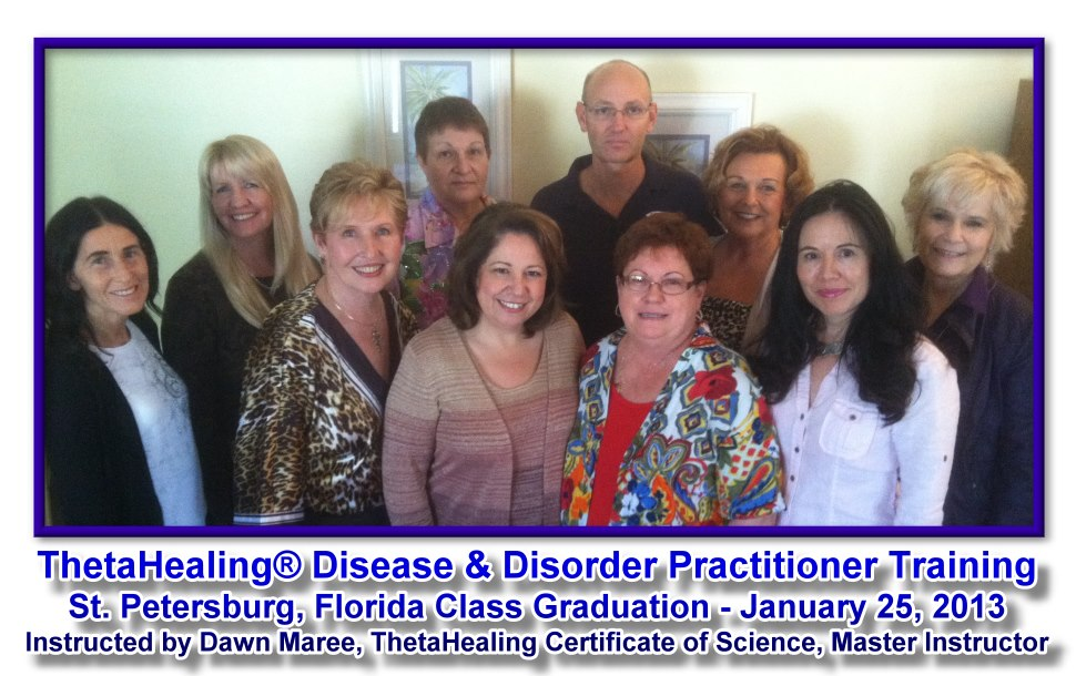 ThetaHealing Disease & Disorder Class instructed by Dawn Maree - March 28, 2014 with Pamela Flynn-Lord, Michele Burt, David Kulp, Anne Marie Leonard, Marcella Zinner, Bonita Bateman, Serena Pappas