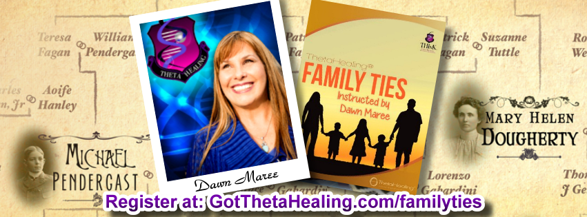 Enroll today in the ThetaHealing Family Ties Class created by Vianna Stibal and instructed by Dawn Maree, Certificate of Science, Master Instructor in the ThetaHealing modality. Dawn offers combo class incentives, interest free payment plans, scholarships and free gift with registration. Dawn also is available to travel to your area to teach your group this class.