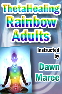 ThetaHealing Rainbow Practitioner Certification Training. Instructed by: Dawn Maree, Certificate of Science, Master Instructor in the ThetaHealing modality founded by Vianna Stibal (4 Day Class)